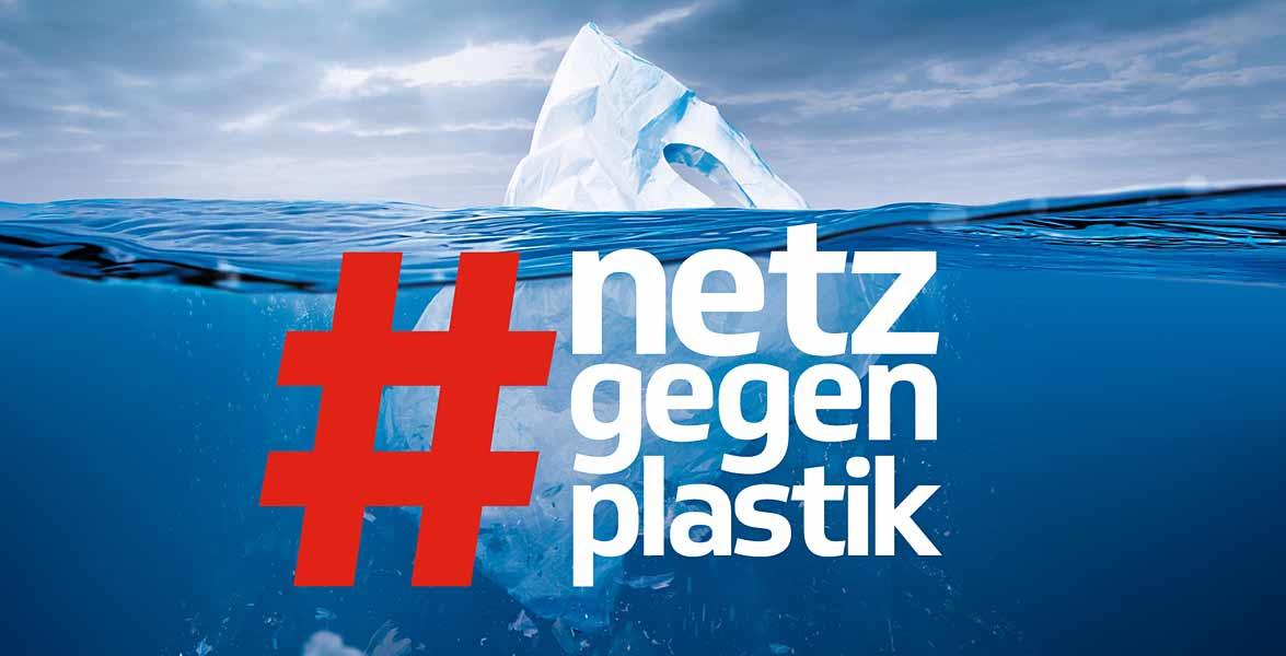 Initiative Netz gegen Plastik mit dem Hashtag #netzgegenplastik